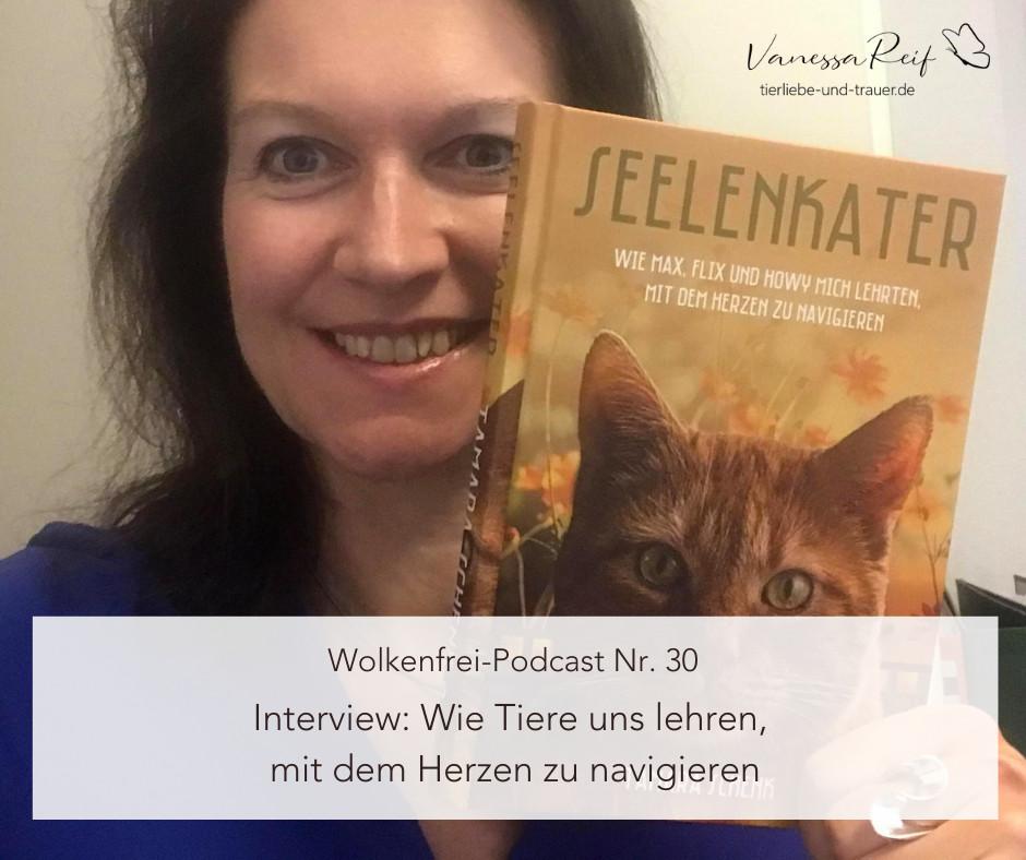Wolkenfrei Podcast | Vanessa Reif | Seelenkater | Tamara Schenk
